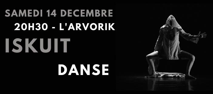 ISKUIT – DANSE à L'ARVORIK ce samedi 14 décembre